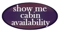 Show Me Cabin Availability!